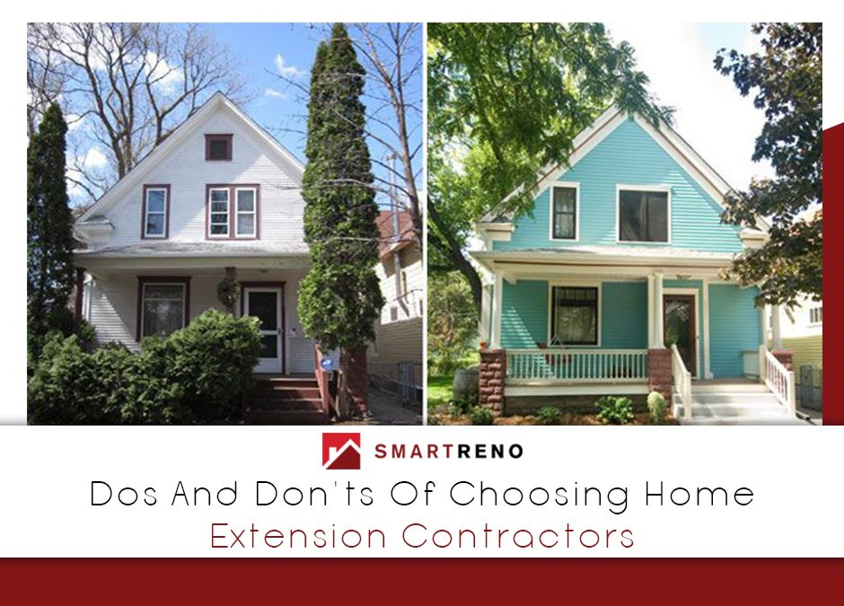 Transforming Old Homes To Gold – Dos and Don'ts Of Hiring Extension Builders