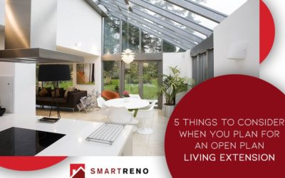 5 Things to Consider When You Plan for an Open Plan Living Extension